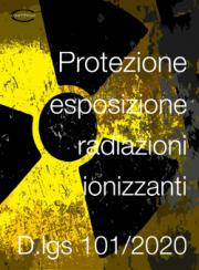 Decreto Legislativo 31 Luglio 2020 n. 101 | Radiazioni ionizzanti