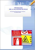 Metodologia per la Valutazione dei Rischi - INAIL