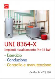 Vademecum Impianti di riscaldamento Pt > 35 kW: UNI 8364-X