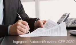 Ingegneri: Autocertificazione CFP 2020