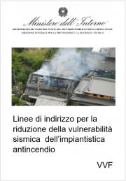 Linee di indirizzo riduzione vulnerabilità sismica impiantistica antincendio