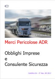 Merci Pericolose ADR: Obblighi Imprese e Consulente Sicurezza