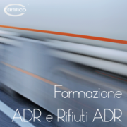 Certifico Formazione ADR e rifiuti ADR | Update ADR 2021