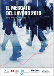 Mercato del lavoro | Terzo Rapporto di Inail, Istat, Ministero del Lavoro, Inps e Anpal
