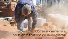 Commissione tecnica per la classificazione dei lavori gravosi