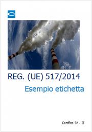 Gas a Effetto Serra: Etichettatura Prodotti e Apparecchiature