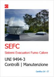UNI 9494-3 Sistemi Evacuatori Fumo Calore SEFC | Controlli e Manutenzione