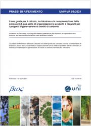 UNI/PdR 99:2021   Linee guida Riduzione e compensazione delle emissioni GHG