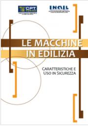 Le Macchine in Edilizia: Caratteristiche e Uso in Sicurezza