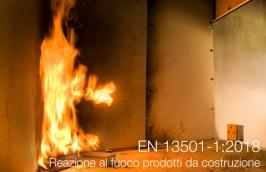 UNI EN 13501-1: Reazione al fuoco dei prodotti da costruzione