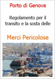 Merci Pericolose: il Regolamento nel Porto di Genova