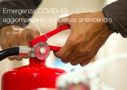 Emergenza COVID-19: aggiornamento scadenze antincendio