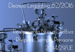 Decreto Legislativo 82/2016 Recipienti semplici a pressione