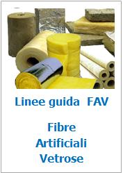Linee guida rischi Fibre Artificiali Vetrose (FAV)