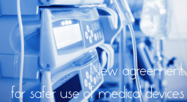 New agreement for safer use of medical devices
