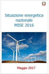 Situazione energetica nazionale MISE 2016