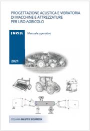 Progettazione acustica e vibratoria di macchine e attrezzature per uso agricolo