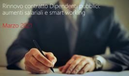Rinnovo contratto Dipendenti pubblici: aumenti salariali e smart working