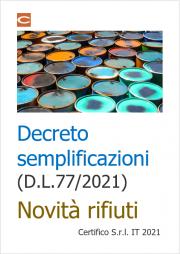 Decreto semplificazioni (D.L.77/2021): Novità in tema di rifiuti