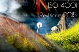 ISO 14001 Sistemi di Gestione Ambientale Rev. 2015: il 16 Settembre