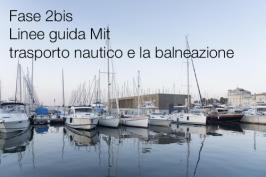 Fase 2bis: linee guida Mit per il trasporto nautico e la balneazione