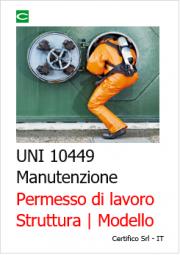 UNI 10449 Manutenzione Permesso di lavoro   Struttura e Modello
