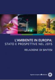 L'ambiente in Europa – Rapporto su stato e prospettive per il 2015 (SOER 2015)