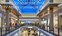 Decreto 23 novembre 2018    RTV Attività commerciali P.I.