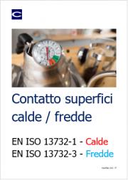 Focus EN ISO 13732-1 e 3: Valutazione della risposta dell'uomo al contatto con le superfici calde e fredde