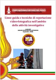Linee guida reportage attività investigative VVF
