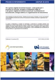 UNI/PdR 50 Recupero/trasformazione oli e grassi per produzione biocarburanti