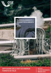 3° Rapporto GSE sul teleriscaldamento e teleraffrescamento