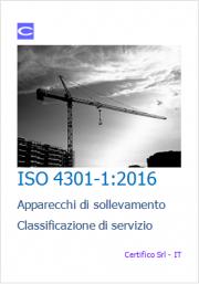 ISO 4301-1:2016 Classificazione di servizio apparecchi sollevamento