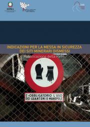 Indicazioni per la messa in sicurezza dei siti minerari dismessi