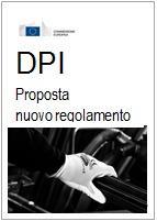 DPI Dispositivi di Protezione Individuale: La proposta di Regolamento del 27 Marzo 2014