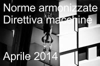 Norme armonizzate Direttiva macchine Aprile 2014