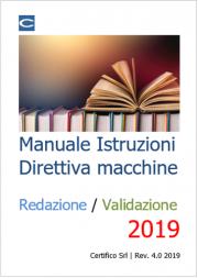 Direttiva macchine: Il Manuale di Istruzioni, redazione e validazione