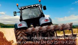 Trattrici, macchine agricole e forestali | Serie norme UNI EN ISO 25119-X:2019