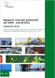 Rapporto controlli ambientali SNPA - AIA/SEVESO 2016