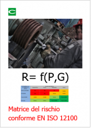 Focus Tecnico: Matrice del rischio conforme EN ISO 12100