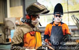 UNI EN ISO 4007:2019 | DPI Protezione occhi e viso - Vocabolario