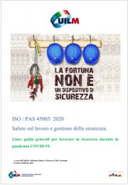 UILM - ISO/PAS 45005: 2020 Linee guida sicurezza lavoratori pandemia COVID-19