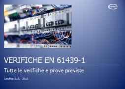 Focus Quadri elettrici EN 61439-1: Verifiche e Prove previste