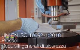UNI EN ISO 16092-1:2018 |  Presse: Requisiti generali di sicurezza