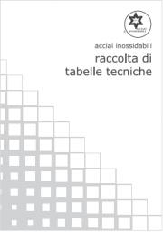 Acciai inossidabili - Raccolta di tabelle tecniche