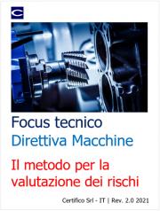 Focus tecnico Direttiva macchine: Il metodo per la Valutazione dei Rischi