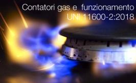 Contatori del gas e loro funzionamento | UNI 11600-2:2018