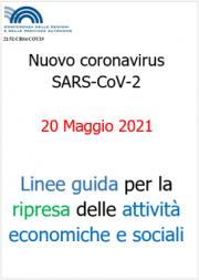 Linee guida Regioni e PA per la riapertura delle attività   20.05.2021
