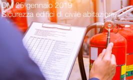 DM 25 gennaio 2019: Sicurezza edifici di civile abitazione