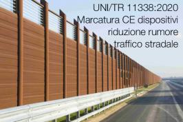 UNI/TR 11338:2020   Marcatura CE dispositivi rumore traffico stradale